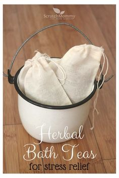 DIY Herbal Bath Teas (recipes for stress relief, relaxation, and rejuvenation). These would make a great gift, too! - Scratch Mommy
