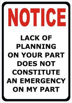 Emergency? I think not
