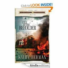 Eye of the Beholder (A Seaport Suspense Novel) by Kathy Herman. $11.91. 339 pages. Publisher: Multnomah Books (February 4, 2009). Author: Kathy Herman