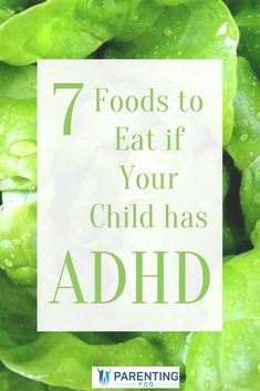 7 Foods To Eat If Your Child Has ADHD is part of Adhd kids parenting - Nutrition plays an important role in managing ADHD Read this article to read which foods our psychologist has found to help calm children's ADHD symptoms Adhd Odd, Adhd And Autism, Autism Teens, Autism Parenting, Parenting Tips, Adhd Signs, Adhd Help, Adhd Diet, Sons