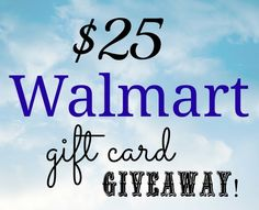 We have an awesome $25 Walmart gift card giveaway.