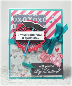 January SOTM I Mustache You Card by Charmaine Ikach #Cardmaking, #StampoftheMonth, #ValentinesLove, http://tayloredexpressions.com/kits.html