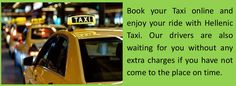 We are taxi transfers services in Greece Airport. You can choose time and place where Hellenic taxi should wait for you or picked up you.