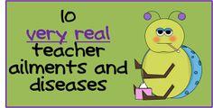http://acrucialweek.blogspot.com/2015/02/10-very-real-teacher-ailments-and.html?m=1