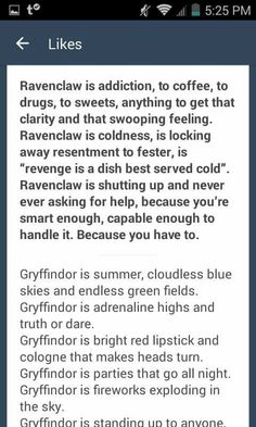That almost describes ravenclaw too well, at least in my experience