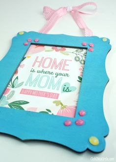 Homemade Mother's Day Frame and Gift DIY by Club Chica Circle