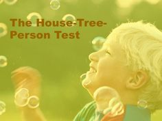 House Tree Person Test by Harve Abella via slideshare