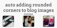 automatically add rounded corners to your blog images
