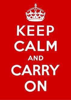 Keep Calm and Carry On - Original