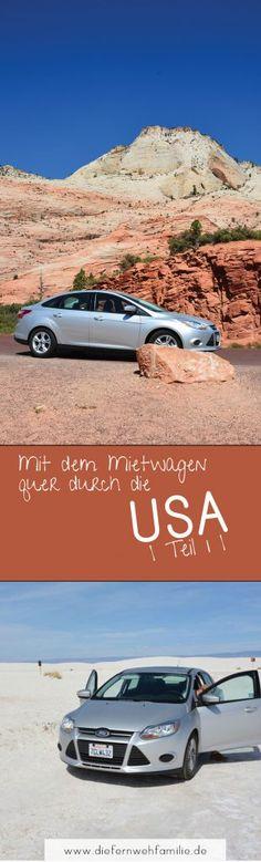 Mit dem Mietwagen quer durch die USA | Teil 1 | Mit vielen Tipps für deine USA Reise! www.diefernwehfamilie.de