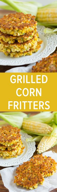 Grilled corn fritters are a great way to use your grilled corn! These little cakes are so easy to put together! Click for recipe.