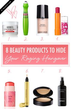 8 Beauty Products to Hide Your Raging Hangover