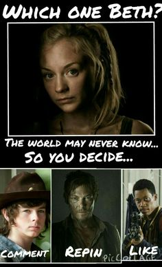 Walking Dead. RIP Beth! Noah,Daryl or Carl? HELP DECIDE! Wish we knew who she liked before she died! @gia#22