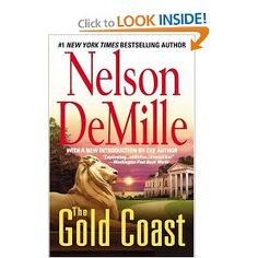 The Gold Coast - Love this Author's style. The commentary is so entertaining.