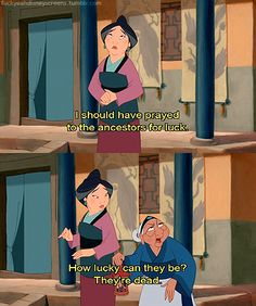 Im pretty sure the grandmother has some of the best lines in the movie...and she barely has any lines...