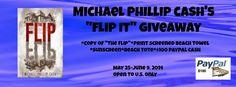 Michael Phillip Cash's Flip It #Giveaway