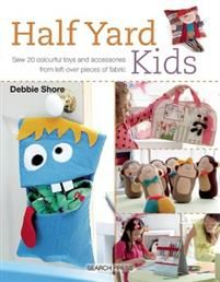 Shop for Half Yard Kids: Sew 20 Colourful Toys And Accessories From Left-over Pieces Of Fabric. Starting from Choose from the 6 best options & compare live & historic book prices. Sewing Patterns For Kids, Sewing Projects For Kids, Sewing For Kids, Halloween Bunting, Halloween Sewing, Spooky Halloween, Book Crafts, Arts And Crafts, Craft Books