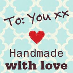 Handmade (with love) Christmas Gifts