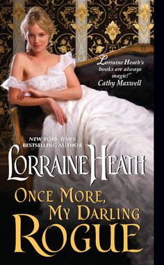 Karen's Killer Book Bench: Blog Tour ~ ONCE MORE MY DARLING ROGUE by LORRAINE HEATH, includes excerpt and Rafflecopter giveaway for $25.00 eGift Card to Book Seller of Winner's Choice!! http://www.karendocter.com/karens-killer-book-bench-once-more-my-darling-rogue-by-lorraine-heath.html#more-9537