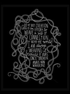 Anais Nin Quote - Web of Connection Archival Print - Large Size by Lisa Congdon via Etsy Typewriter Series, John Keats, Sylvia Plath, Emily Dickinson, Charles Bukowski, Scott Fitzgerald, Anais Nin Quotes, Beautiful Words, Beautiful Things