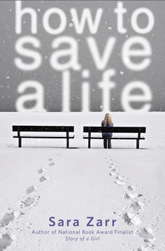 How to Save a Life by Sara Zarr. Jill, who is grieving the death of her father, is appalled that her mother is adopting a baby and giving the pregnant mother, Mandy, a home… but Mandy's got a story of her own.