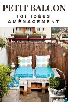 Aménager un petit balcon. Voici 101 idées d'aménagement pour votre petit balcon.