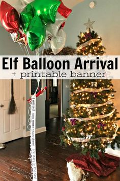 Good Snap Shots Excellent Cost-Free Elf on the Shelf Balloon Arrival + Printable Banner Suggest. Popular Excellent Cost-Free Elf on the Shelf Balloon Arrival + Printable Banner Suggestions What elf on Christmas Fairy, Simple Christmas, Christmas Time, Grinch Christmas, Christmas Carol, Christmas Ideas, Xmas, Awesome Elf On The Shelf Ideas, Elf Ideas Easy