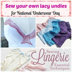 Underwear and lingerie sewing resources including a free pattern for some Victoria Secret style lacy panties