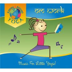 Om Work by Kidding Around Yoga. Awesome kids yoga music with lots of fun, catchy songs for yoga games and dancing!