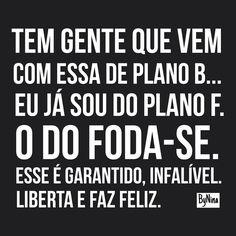 """2,719 curtidas, 59 comentários - ByNina (Carolina Carvalho) (@instabynina) no Instagram: """"Não perca teu tempo. Tem gente que vem com essa de plano B... Eu já sou do plano F. O do FODA-SE.…"""""""