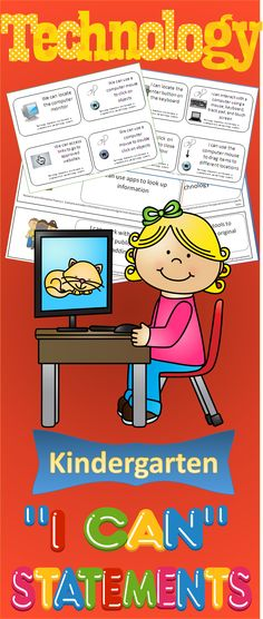 """Technology """"I Can"""" Statements for the Kindergarten Classroom. Help your students gain information literacy with these I Can statements based on the NETS. $"""