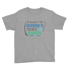 Daddy's Fishing Buddy Kids Tee (Multiple Colors Available)