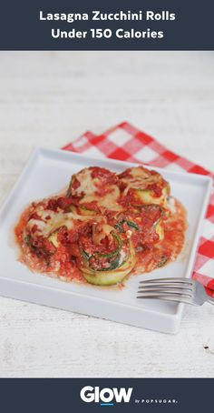 Get your pasta fix by making these low-calorie, low-carb, FULL-FLAVOR zucchini lasagna rolls for just 150 calories each.