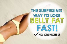 Stubborn belly fat got you down? The SURPRISINGLY easy, crunch free recipe for success. Finally get rid of of that belly fat...and FAST! Don't mis this easy how-to:
