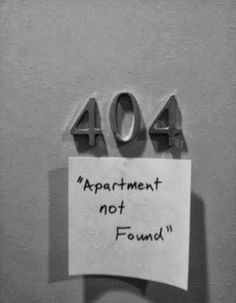Funny Technology   404 Apartment Not Found   From Tom Eigelsbach - Google+    #geekhumor