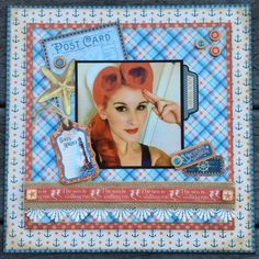 A layout if my beautiful niece using Graphic 45 By the Sea Collection.