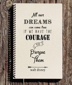 Walt Disney Quote - Disney Notebook - All Our Dreams Can Com.- Walt Disney Quote – Disney Notebook – All Our Dreams Can Come True – Walt Disney Journal – Dreams Jo - Bullet Journal Budget, Bullet Journal Quotes, Bullet Journal Ideas Pages, Bullet Journal Inspiration, Bullet Journal Front Page, Art Journal Pages, Calligraphy Quotes Doodles, Doodle Quotes, Hand Lettering Quotes