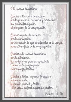 A tí, esposa de anciano- Poema escrito teniendo en mente a las esposas de nuestros ancianos de congregación.  To You, the Wife of an Elder - Poem written with the wives of our congregations' elders in mind.  #jw #jwlife #elders #regularpioneers #jehovahswitnesses #testigosdejehova #jwgifts #gifts #bestlifeever