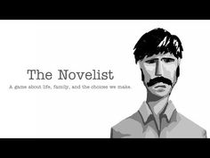 The Novelist: A Story-Driven Game Of Impossible Choices