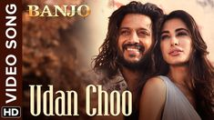 Udan Choo Official Video Song | Banjo | Riteish Deshmukh, Nargis Fakhri ...