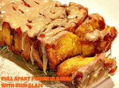 Pull Apart Pumpkin Bread with Buttered Rum Glaze