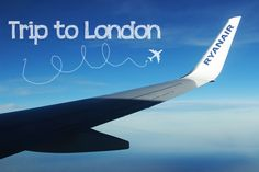 How to get to London | Part I