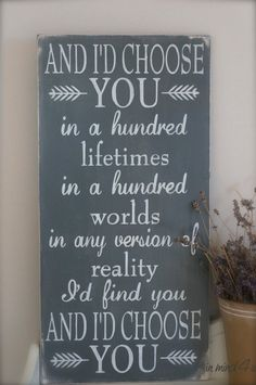 I'd Choose You Quote Love Quote Custom Wood Sign Love von InMind4U