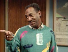 Bill Cosby. Always.