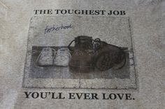 Fatherhood the toughest job you'll love father's day dad gray t-shirt tee funny #JERZEESFOLGildanweonlyusenamebrandfirsts #ShortSleeve