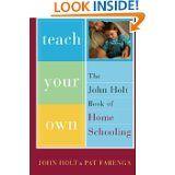 John Holt: Teach Your Own