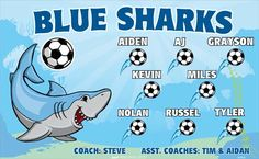 Blue Sharks B53525  digitally printed vinyl soccer sports team banner. Made in the USA and shipped fast by BannersUSA.  You can easily create a similar banner using our Live Designer where you can manipulate ALL of the elements of ANY template.  You can change colors, add/change/remove text and graphics and resize the elements of your design, making it completely your own creation.