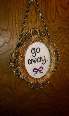 go away cross-stitch