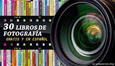 30 Libros de Fotografía Gratis en PDF y en español