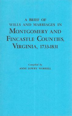 A Brief of Wills and Marriages in Montgomery and Fincastle Counties, Virginia, 1733-1831 Paperback 1996 by TranscaspianUral on Etsy